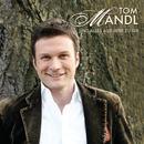 Und alles aus Liebe zu Dir/Tom Mandl