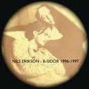 B-sidor 1996-1997/Nils Erikson