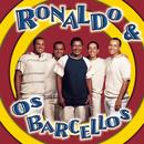 Ronaldo & Os Barcellos/Ronaldo E Os Barcellos