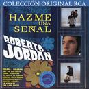 Colección Original RCA / Roberto Jordan/Roberto Jordán