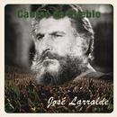 Cantor de Pueblo: Jose Larralde/Jose Larralde