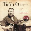 Adios Nonino/Anibal Troilo