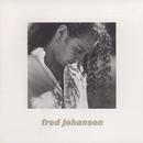 Fred Johanson/Fred Johanson