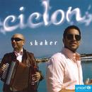 Shaker feat.Ciclon/Sila