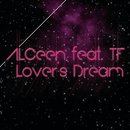 Lover's Dream (Featuring T.F.)/Alceen