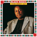 Very Best Of/Black Moses