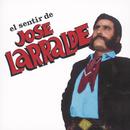 Herencia: El Sentir De José Larralde/Jose Larralde