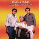 """Dinastia y Folclor/Los Hermanos Zuleta & """"El Viejo"""""""