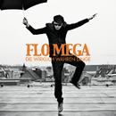 Die wirklich wahren Dinge/Flo Mega
