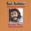 Herencia: Milonga De Tiro Largo/Jose Larralde