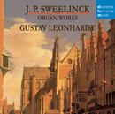 Sweenlinck - Orgelwerke/Gustav Leonhardt