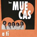 Los Muecas (A Tí)/Los Muecas