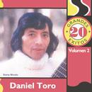 20 Grandes Exitos- Vol. 2/Daniel Toro