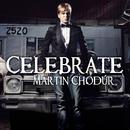Celebrate/Martin Chodur