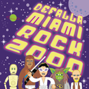 Miami Rock 2000/Defalla