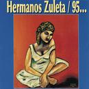 Hermanos Zuleta 95/Los Hermanos Zuleta