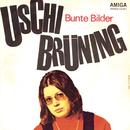 Bunte Bilder/Uschi Brüning