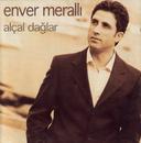 Alcal Daglar/Enver Meralli
