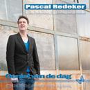 Geniet Van De Dag/Pascal Redeker
