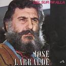 Herencia: Del Sur Pa' Alla/Jose Larralde