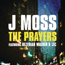 The Prayers feat.Hezekiah Walker,The Love Fellowship Choir/J Moss