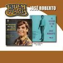 Jovem Guarda 35 Anos José Roberto Vol. 1/José Roberto