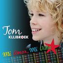 Mi Amor, Mi Vida/Tom Klijbroek