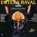 La Historia De Estela Raval/Estela Raval