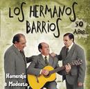 Los Hermanos Barrios. 50 Años/Los Hermanos Barrios