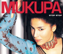 Stop Stop/Mukupa