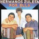 Por Ella/Los Hermanos Zuleta
