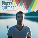 Le rêve americain/Pierre Guimard