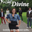 Good Girl, Bad Girl/Pure Divine