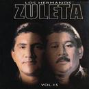 Vol. 15/Los Hermanos Zuleta