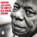 Champion Jack Dupree - The Complete Blue Horizon Sessions/Champion Jack Dupree