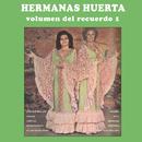 Volumen Del Recuerdo I/Hermanas Huerta