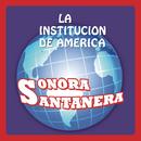 La Institución De América/La Sonora Santanera