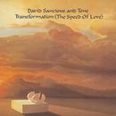 Transformation (The Speed of Love)/David Sancious & Tone