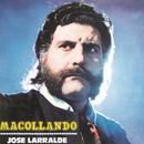Herencia: Macollando/Jose Larralde