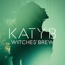 Witches Brew/Katy B