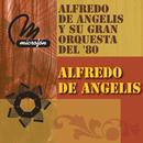 Alfredo De Angelis Y Su Gran Orquesta En El 80/Alfredo De Angelis