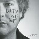 Let The Past Begin/Caspar David