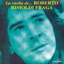 La Vuelta De.../Roberto Rimoldi Fraga