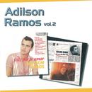 Série 2 EM 1 - Adilson Ramos Vol. 2/Adílson Ramos