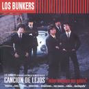 Canción De Lejos/Los Bunkers