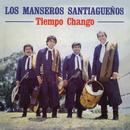 Tiempo Chango/Los Manseros Santiagueños