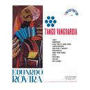 Tango Vanguardia/Eduardo Rovira