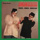 Jangan Main Mercun/Ahmad Busu & Sabri Yunus