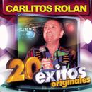 Carlitos Rolán - 20 Exitos Originales/Carlitos Rolán
