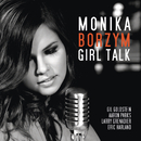 Girl Talk/Monika Borzym